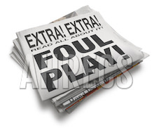"""Folded news paper with the words """"Extra Extra FOUL PLAY"""" visible above the folded"""