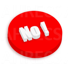"""Big red button with """"No!"""" in big white characters"""