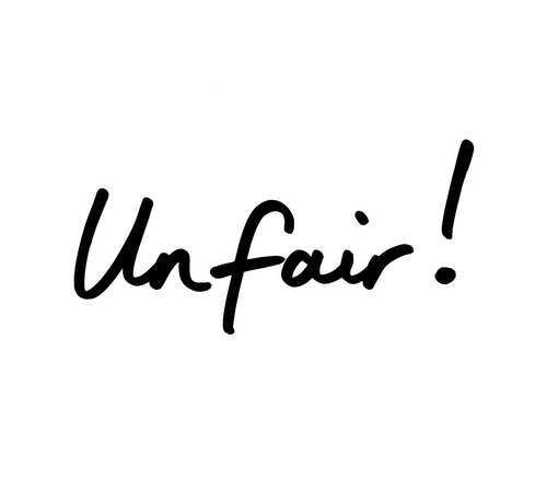 "The hand written word ""Unfair!"" on a white screen"