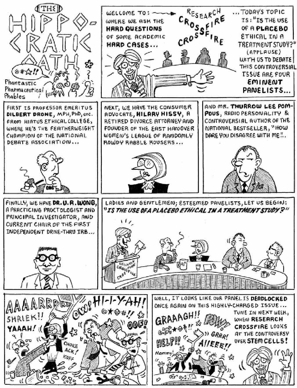 A funny cartoon about a panel of ethicists brawling about the use of placebo in clinical trials